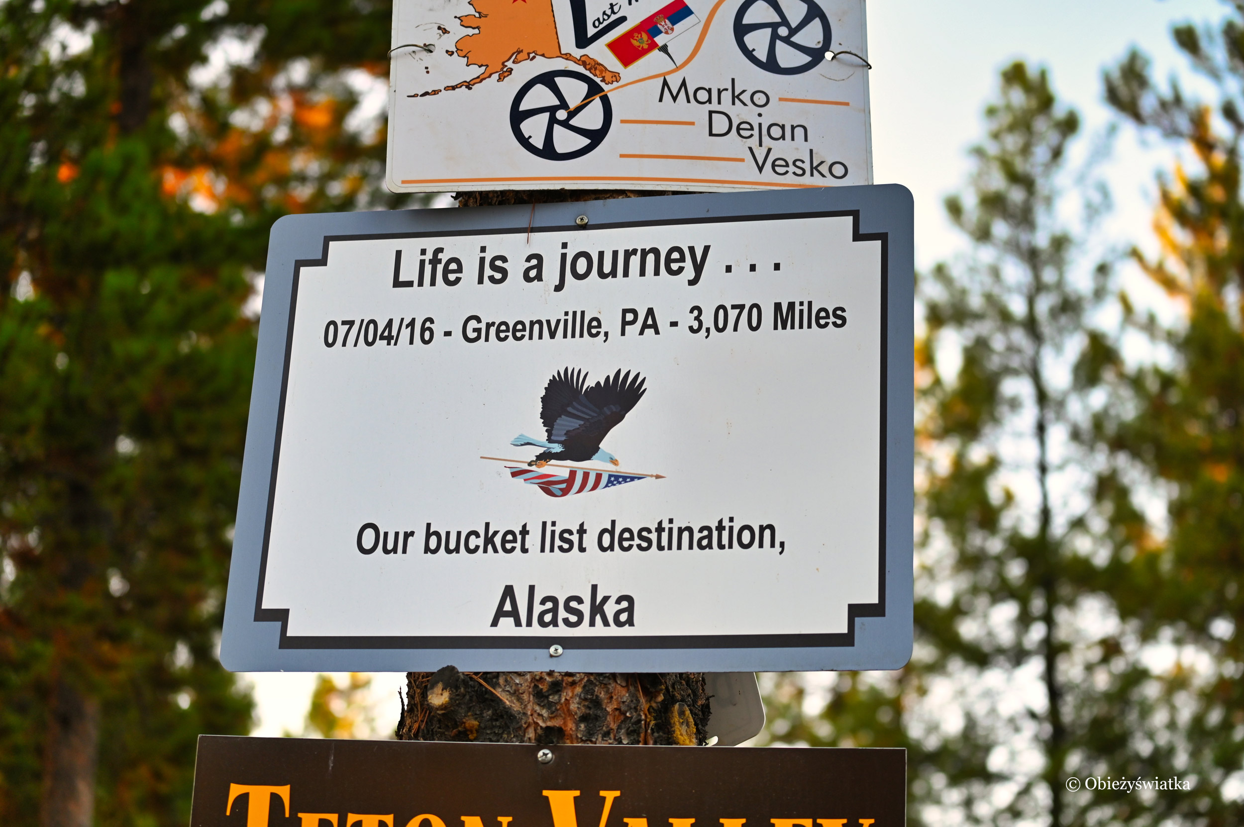 Life is a yourney..., Sign Post Forest, Watson Lake