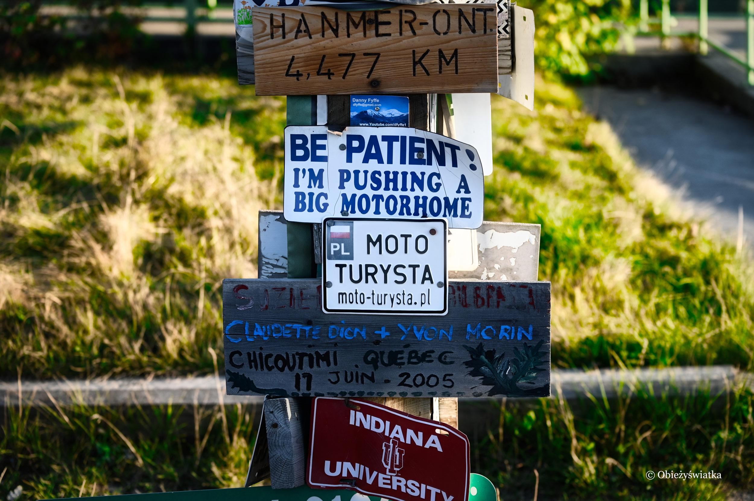 Znalazłam też Moto-Turystę, Sign Post Forest, Watson Lake