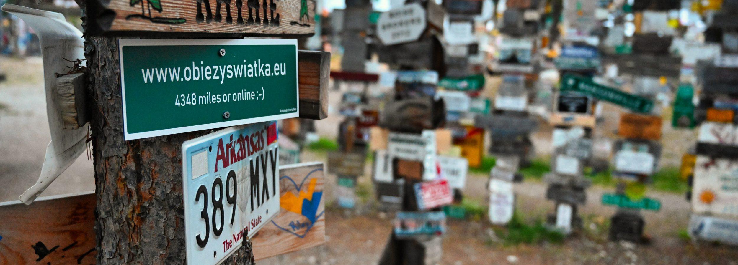 Blog Zapiski Obieżyświatki w Sign Post Forest, Watson Lake, Kanada