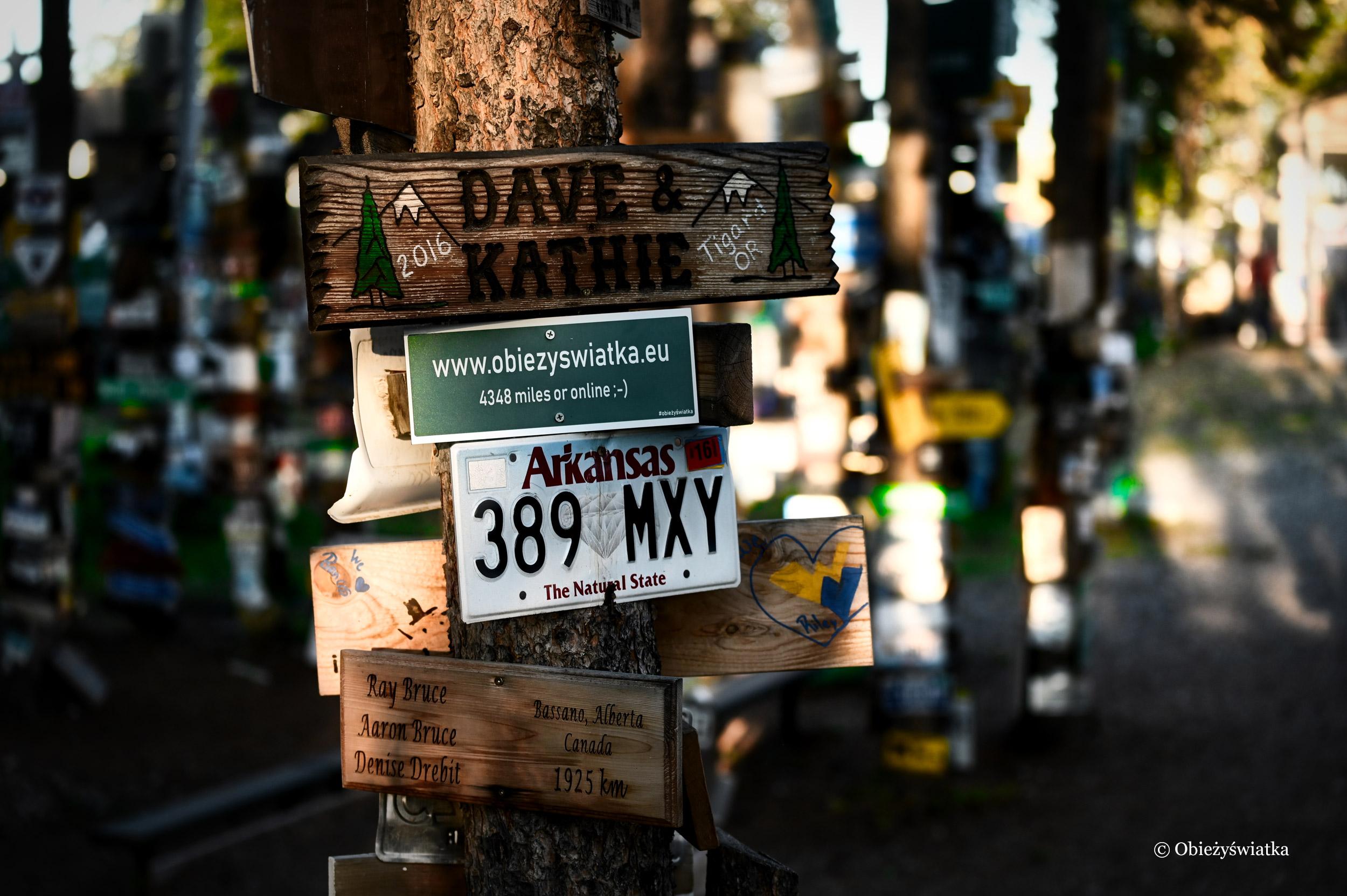 I ja mam swój szyld! :) - Sign Post Forest, Watson Lake, Kanada